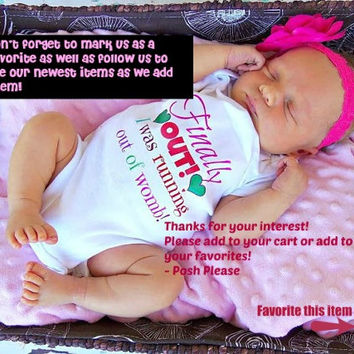 Newborn Girl Take Home Outfit Finally Out I was Running out of Womb Newborn Coming Home Outfit Going Home Outfit Baby Shower Gift