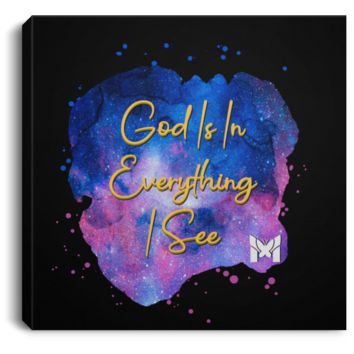"""God Is In Everything I See"" - ACIM Canvas Wall Art"