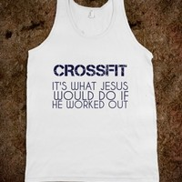 Supermarket: Crossfit It's What Jesus Would Do If I Worked Out from Glamfoxx Shirts