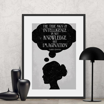 Albert Einstein - The true sign of intelligence is not...  | Poster Quote, Poster Art, Printable Art, Minimalist Poster, Minimalist Art.