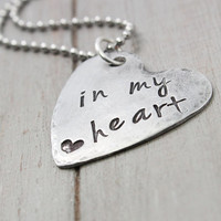 Heart Necklace, In My Heart Necklace, Hand Stamped Necklace, Handstamped Jewelry, personalized Jewelry, Personal Gift Idea,
