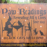 Paw Readings, Black Cats Welcome, Cats, Witch, Wicca, Halloween, Wooden Signs, Rustic, Primitive Signs