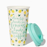 When Life Hands You Lemons Trade Them for Coffee Tumbler | Charming Charlie