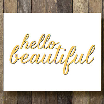Hello Beautiful Printable - Instant Download - Yellow Wall Decor - Hello Beautiful Print - Yellow Home Decor - Hello Beautiful - Art Prints
