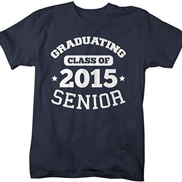 Shirts By Sarah Men's Graduating Class 2015 Senior Graduate T-Shirt