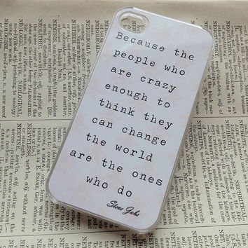 Steve Jobs Quote Crazy apple plastic iphone 4 case, iphone case, iphone 4s case, iphone 4s, iphone 4 cover, iphone hard case - Clear Cover