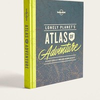Lonely Planet's Atlas of Adventure | Urban Outfitters