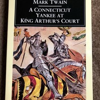 A Connecticut Yankee in King Arthur's Court (Penguin Classics)