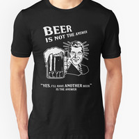 Beer Is Not the Answer by Samuel Sheats