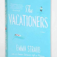 The Vacationers By Emma Straub  - Assorted One