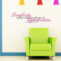 Leonardo da Vinci - Simplicity is the ultimate form of Sophistication -  Art Wall Decals Wall Stickers Vinyl Decal Quote Wall Decal