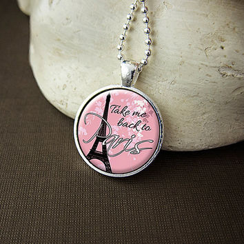 Take Me Back To Paris Eiffel Tower Glass Art Pendant Necklace France Pink