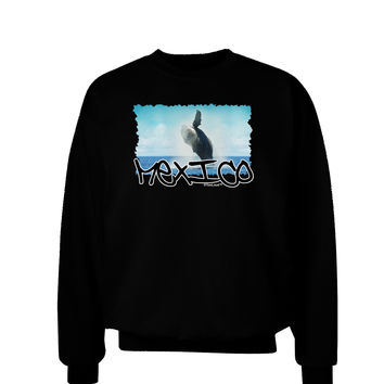 Mexico - Whale Watching Cut-out Adult Dark Sweatshirt