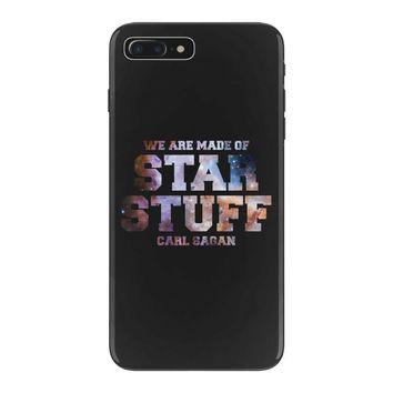 We Are Made of Star Stuff,  Carl Sagan Quote iPhone 7 Plus Case