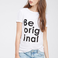 Be Original Graphic Tee