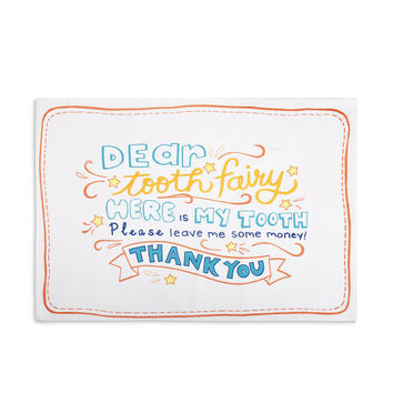 Dear Tooth Fairy Child's Cotton Pillowcase