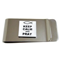 Keep Calm and Pray Money Clip