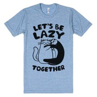 Let's Be Lazy Together-Unisex Athletic Blue T-Shirt