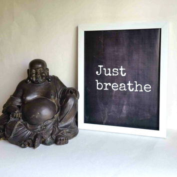 Hippie Bohemian Just breathe quote 8.5 x 11 inch art print poster for office, dorm room, or home decor