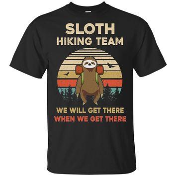 Vintage Funny Sloth Hiking Team We Will Get There