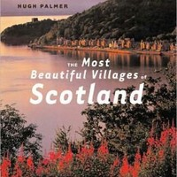 Most Beautiful Villages of Scotland (Most Beautiful Villages series)