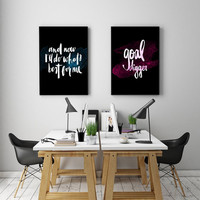 """PRINTBALE ART - Double Poster """"and now i'll do what's best for me"""" & """"Goal Digger"""""""