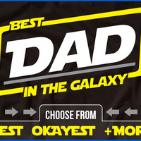 Best Dad In The Galaxy - Dad T-Shirt