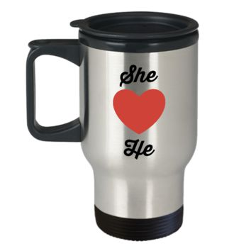 Travel Coffee Mug-She Loves He-Tea Cup Gift Couples Valentines Stainless Steel Anniversary Wedding Mugs With Sayings