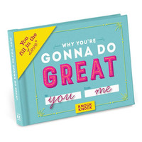 Why You're Gonna Do Great