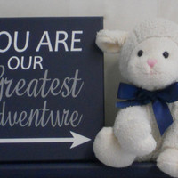 You Are Our Greatest Adventure - Painted Wood Sign - Arrow Nursery - Woodland Nursery - Baby Boys Nursery - Navy and Gray Wall Art
