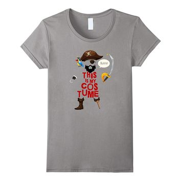 This Is My Pirate Costume Shirt Funny Halloween Tee