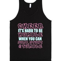 Cheer Tank Top: It's Hard To Be Humble When you Can Jump Stunt and Tumble