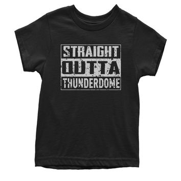 Straight Outta Thunderdome Youth T-shirt