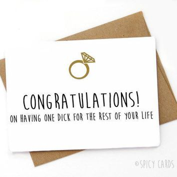 Congratulations On Having One Dick For The Rest Of Your Life Funny Happy Wedding Day Card Getting Married Card Engagement Card FREE SHIPPING