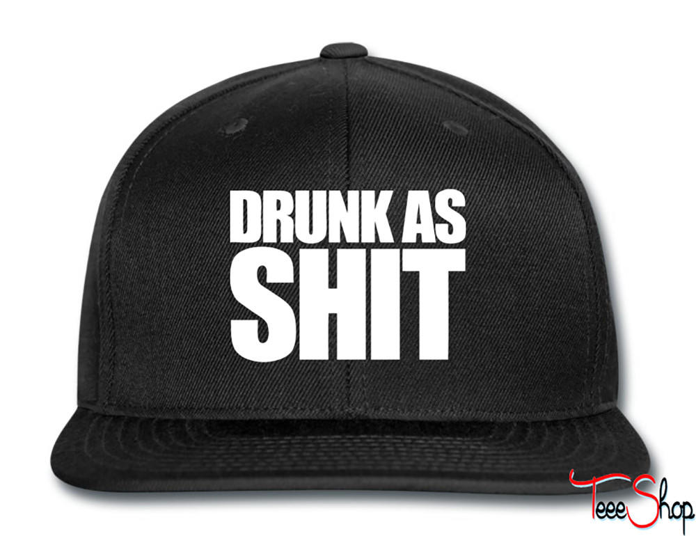 Drunk As Shit Snapback from Teee Shop  e81819b6c09