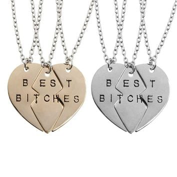3 Pcs/Set Trendy Broken Heart Best Bitches Pendants Necklaces For Women BFF Best Friends Forever Collar Jewelry  Dropshipping