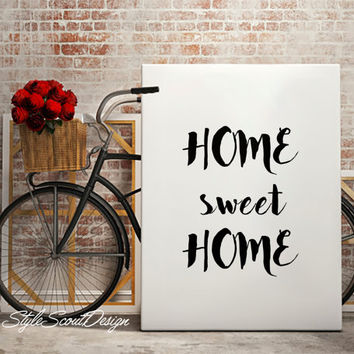 Home sweet home printable, wall art, Printable quote print, typography poster