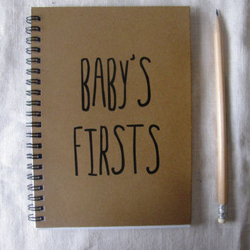 Baby's Firsts- 5 x 7 journal
