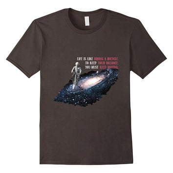 Albert Einstein Life is Like Riding a Bicycle Shirt