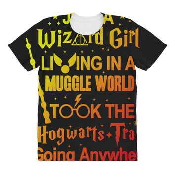 Just A Wizard Girl Living In A Muggle World All Over Women's T-shirt