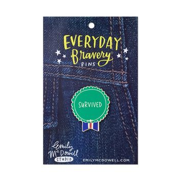 Survived Everyday Bravery Pin