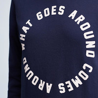 What Goes Around Pullover