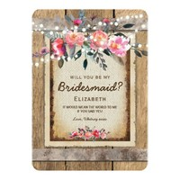 Will you be my Bridesmaid? | Rustic Country Floral Card