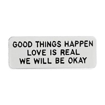 Good Things Happen Pin