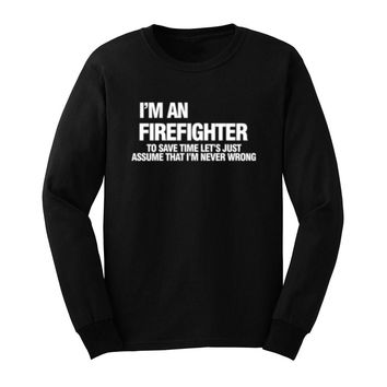 I'm A Firefighter Sweatshirts - Men's Crew Neck Casual Long Sleeve T-Shirts