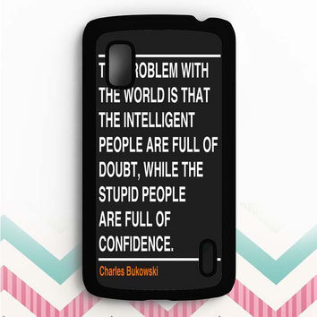 Ain't that the truth. The ones that ought to have conviction, are the ones that sit there all clueless. Nexus 4 Case