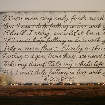 Wise Men Say Only Fools Rush In Large Pallet Sign Anniversary Gift Wedding Sign Shabby Chic Wall Decor Handmade Handpainted Over Bed Sign