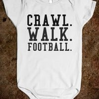 CRAWL WALK FOOTBALL