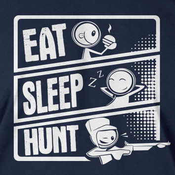 Hunting T-Shirt hunt T-Shirt Eat Sleep Hunt t Shirt Gifts for Dad Gifts for Guys Screen Printed T-Shirt Tee Shirt T Shirt Mens Ladies Womens