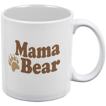 Mothers Day - Mama Bear White All Over Coffee Mug